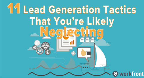 11 Lead Generation Tactics That You're Likely Neglecting