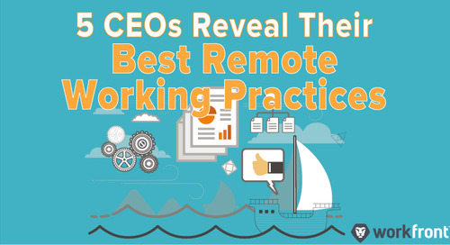 5 CEOs Reveal Their Best Remote Working Practices