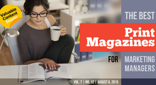 The Best Print Magazines for Marketing Managers