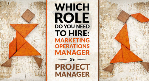 Which Role Do You Need to Hire: Marketing Operations Manager or Project Manager?