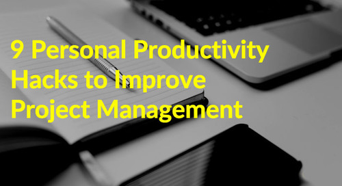 9 Personal Productivity Hacks to Improve Project Management