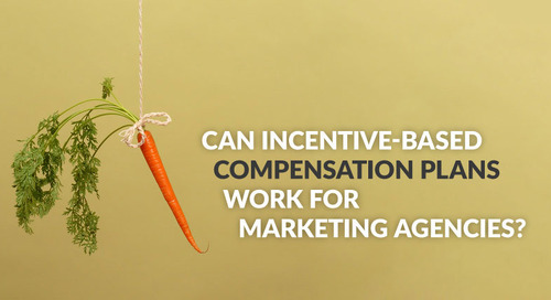 Can Incentive-Based Compensation Plans Work for Marketing Agencies?