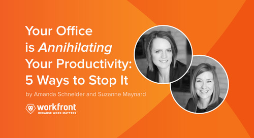 Your Office is Annihilating Your Productivity: 5 Ways to Stop It