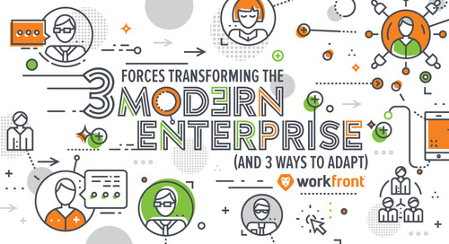 3 Forces Transforming the Modern Enterprise (and 3 Ways to Adapt)