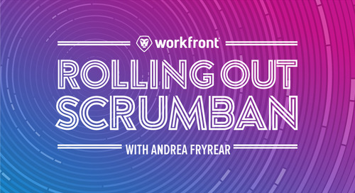 Rolling out Scrumban with Andrea Fryrear