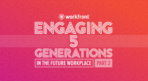 Engaging 5 Generations in the Future Workplace — Part 2