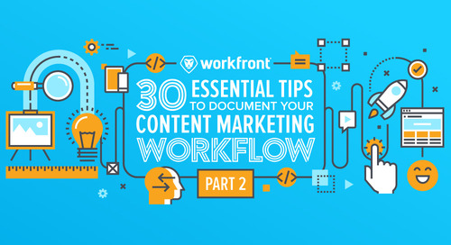 30 Essential Tips to Document your Content Marketing Workflow — Part 2