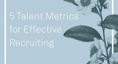 5 Talent Metrics for Effective Recruiting