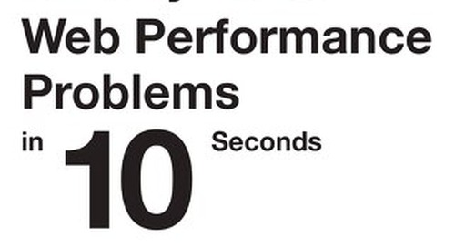 How to Identify 10 Performance Problems in 10 Seconds