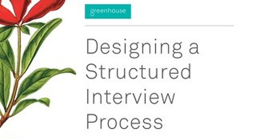 Designing A Structured Interview Process