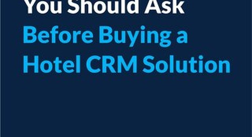 5 Questions You Should Ask Before Buying a Hotel CRM Solution
