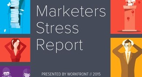 Critical factors that are stressing out marketing teams