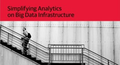 Architecting for Access: Simplifying Analytics on Big Data Infrastructure 2016 - O'Reilly