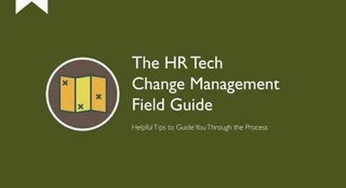 The HR Tech Change Management Field Guide