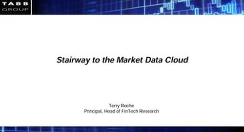 Moving Market Data to the Cloud - TABB Group and Xignite