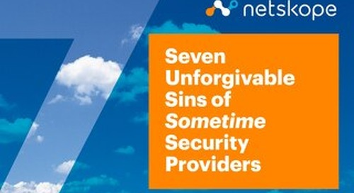 Seven Unforgivable Sins of Sometime Security Providers