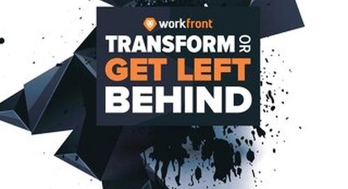 Transform or Get Left Behind