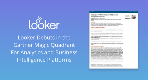 2018 Marks the Debut of Looker in the Gartner Magic Quadrant for Analytics and Business Intelligence Platforms